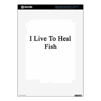 I Live To Heal Fish iPad 3 Skin