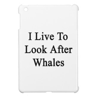 I Live To Look After Whales iPad Mini Case