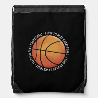 I LIVE TO PLAY BASKETBALL | Sport Gift Drawstring Bag