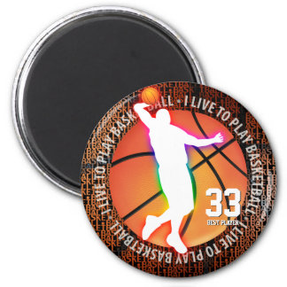 I Live To Play Basketball | Sport gifts 2 Inch Round Magnet