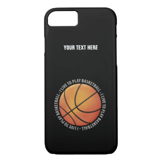 I Live To Play Basketball   Sport Gifts iPhone 7 Case