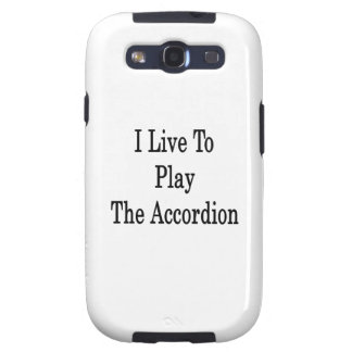I Live To Play The Accordion Samsung Galaxy SIII Case