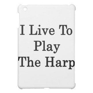 I Live To Play The Harp iPad Mini Cover