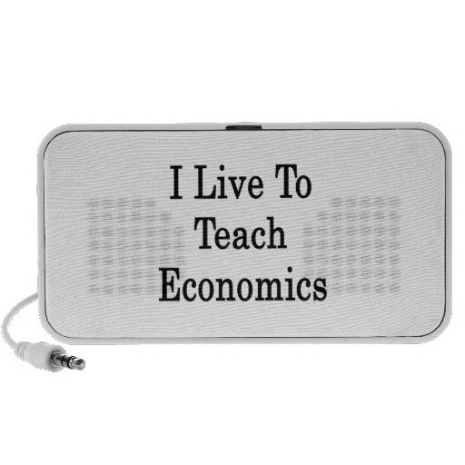 I Live To Teach Economics Travelling Speaker
