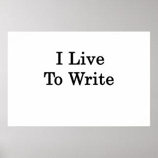 I Live To Write Poster