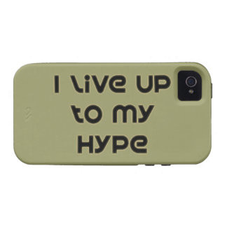 I Live Up To My Hype iPhone 4 Covers