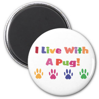 I Live With A Pug Magnet