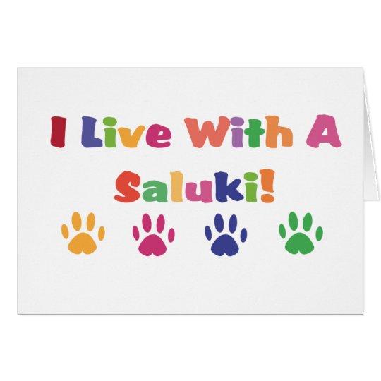 I Live With A Saluki Card