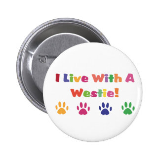 I Live With A Westie / West Highland White Terrier 2 Inch Round Button
