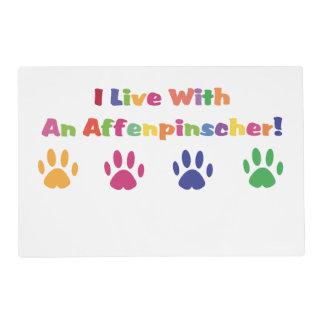 I Live With An Affenpinscher Placemat