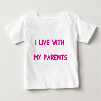I live with my parents baby T-Shirt