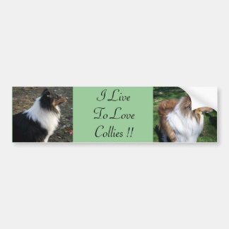 I LiveTo LoveCollies !! Bumper Sticker