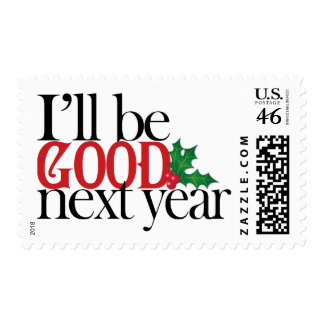 I ll be good next year postage stamp