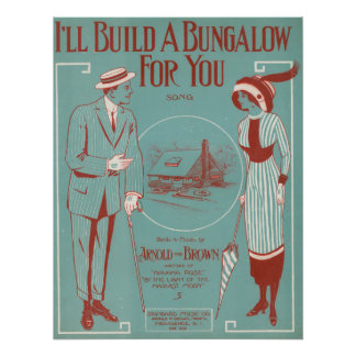 I'll Build a Bungalow for You Poster