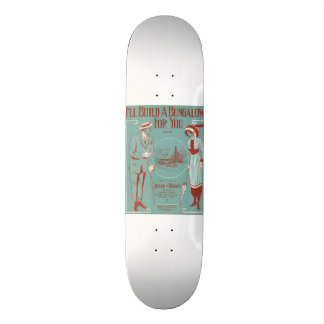 I'll Build a Bungalow for You Skateboard Deck
