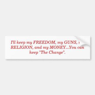 I ll keep my FREEDOM my GUNS my RELIGION and Bumper Sticker
