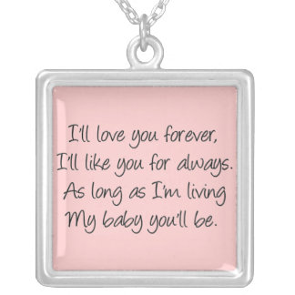 I ll love you forever jewelry