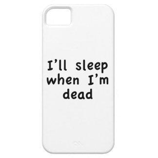 I'll Sleep When I'm Dead iPhone SE/5/5s Case