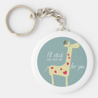 I ll stick my neck out for you key chains