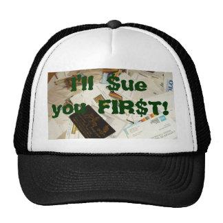 I ll ue you FIR T Trucker Hats