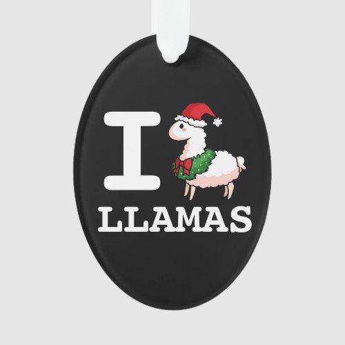 I Llama Llamas Ornament