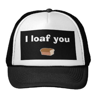 I loaf you - Customized Trucker Hat