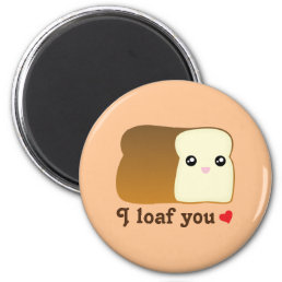 I loaf you kawaii bread funny cartoon food pun magnet
