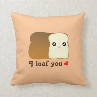 I loaf you kawaii bread funny cartoon food pun throw pillow