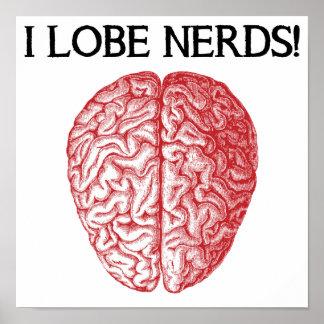 I Lobe Nerds Love Funny Poster Sign