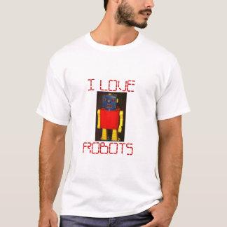 I LOEV ROBOTS T-Shirt