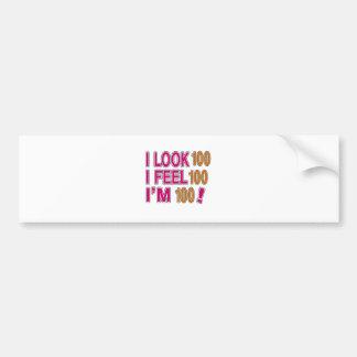 I Look And I Feel 100 Bumper Sticker