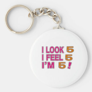 I Look And I Feel 5 Basic Round Button Keychain