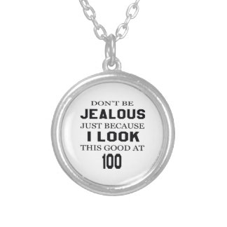 I look this good at 100 round pendant necklace