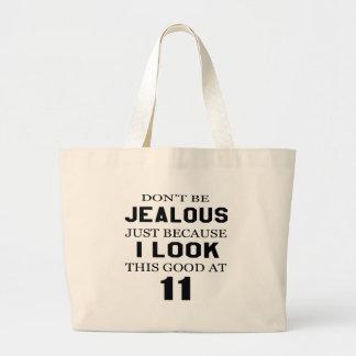 I look this good at 11 jumbo tote bag