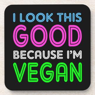 I Look This Good Because I'm Vegan Beverage Coaster