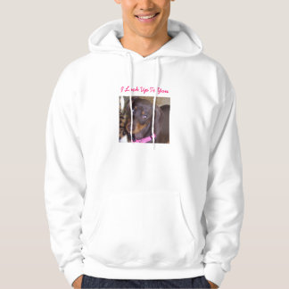 I Look Up To You Hoodie
