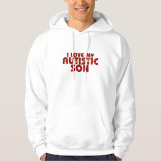 I Lopve my Autistic Son Hoodie