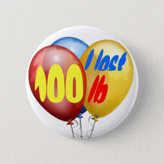 I lost 100 pounds pinback button
