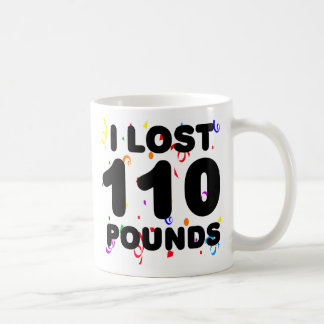 I Lost 110 Pounds Party Classic White Coffee Mug