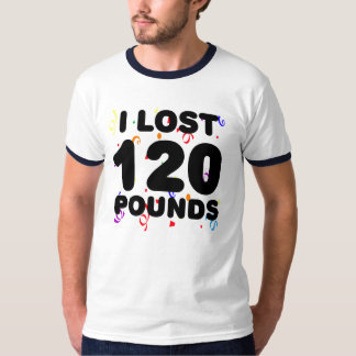 I Lost 120 Pounds Party T-Shirt