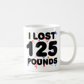 I Lost 125 Pounds Party Classic White Coffee Mug