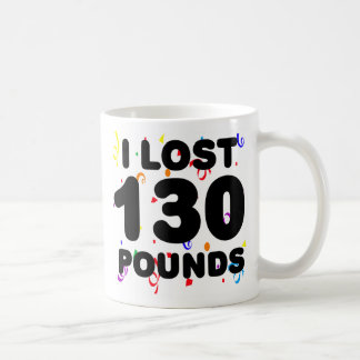 I Lost 130 Pounds Party Classic White Coffee Mug