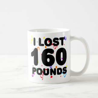 I Lost 160 Pounds Party Classic White Coffee Mug