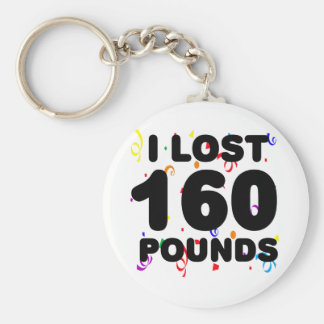 I Lost 160 Pounds Party Keychain