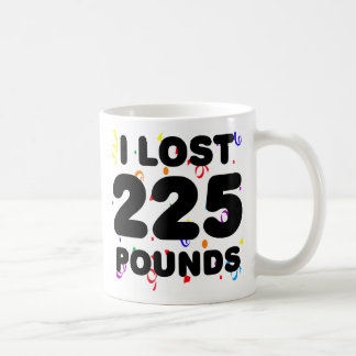I Lost 225 Pounds Party Classic White Coffee Mug