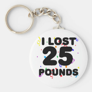 I Lost 25 Pounds Party Keychain