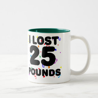 I Lost 25 Pounds Party Two-Tone Coffee Mug
