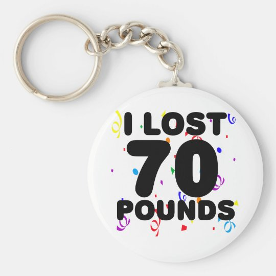 I Lost 70 Pounds Party Keychain