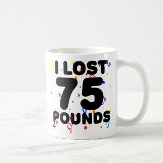 I Lost 75 Pounds Party Classic White Coffee Mug