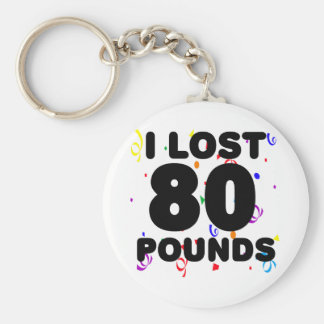 I Lost 80 Pounds Party Keychain